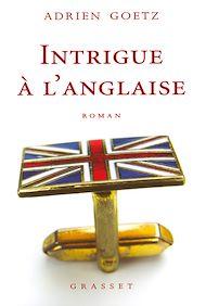 Téléchargez le livre :  Intrigue à l'anglaise