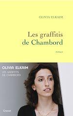 Les graffitis de Chambord de Olivia ELKAÏM