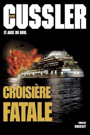 Téléchargez le livre :  Croisière fatale