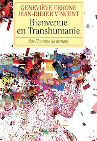 Téléchargez le livre :  Bienvenue en Transhumanie