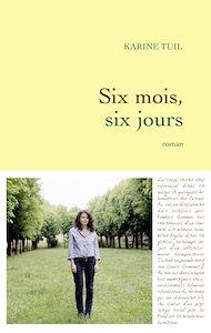 Téléchargez le livre :  Six mois, six jours