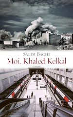 Download this eBook Moi, Khaled Kelkal