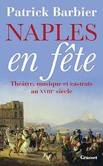 Téléchargez le livre :  Naples en fête