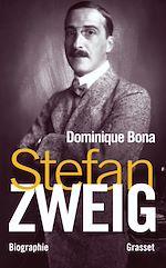 Stefan Zweig | Bona, Dominique