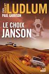 Télécharger le livre :  Le choix Janson