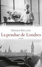 La pendue de Londres | Decoin, Didier