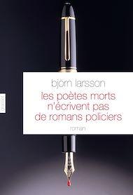 Téléchargez le livre :  Les poètes morts n'écrivent pas de romans policiers