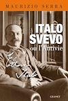 Télécharger le livre :  Italo Svevo ou l'antivie