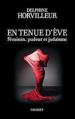 Téléchargez le livre :  En tenue d'Eve
