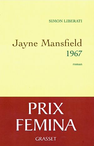 Jayne Mansfield 1967 - Prix Fémina 2011 | Liberati, Simon