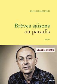 Téléchargez le livre :  Brèves saisons au paradis