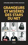 Télécharger le livre :  Grandeurs et misères des stars du Net