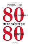 Télécharger le livre :  80 propositions qui ne coûtent pas 80 milliards