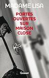 Télécharger le livre :  Portes ouvertes sur maison close