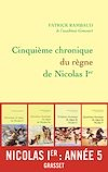 Cinquième chronique du règne de Nicolas Ier | Rambaud, Patrick