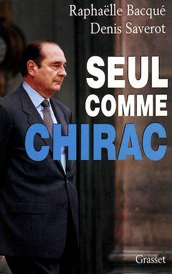 Vignette du livre Seul comme Chirac