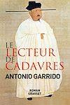 Le lecteur de cadavres | Garrido, Antonio