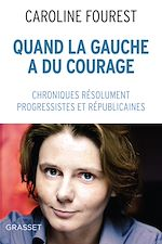 Download this eBook Quand la Gauche a du courage