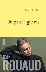 Download this eBook Un peu la guerre