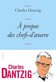 Téléchargez le livre :  A propos des chefs-d'oeuvre