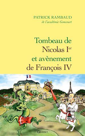 Téléchargez le livre :  Tombeau de Nicolas Ier, avènement de François IV