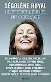 Télécharger le livre :  Cette belle idée du courage