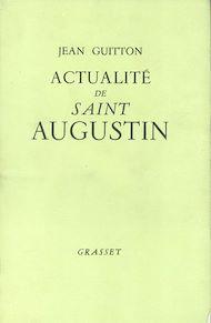 Téléchargez le livre :  Actualité de Saint Augustin