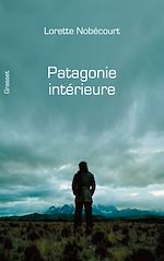 Tlcharger cet ebook : Patagonie intrieure