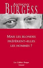 Download this eBook Mais les blondes préfèrent-elles les hommes ?