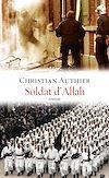 Soldat d'Allah | Authier, Christian