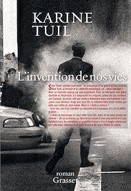 Téléchargez le livre :  L'invention de nos vies