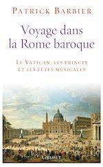 Téléchargez le livre :  Voyage dans la Rome baroque