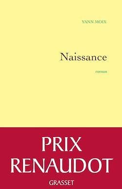 Le roman Naissance de Yann Moix