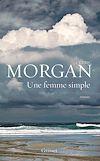 Une femme simple | Morgan, Cédric