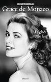 Grace de Monaco | Gouslan, Elizabeth