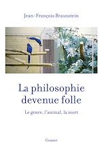 Download this eBook La philosophie devenue folle