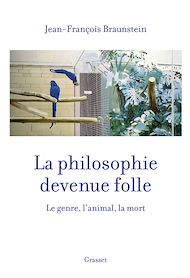 Téléchargez le livre :  La philosophie devenue folle