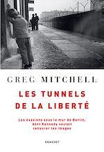 Download this eBook Les tunnels de la liberté