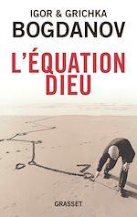 Téléchargez le livre :  L'équation Dieu