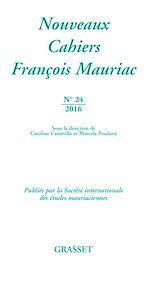Download this eBook Nouveaux cahiers François Mauriac nº24