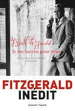 Download this eBook Je me tuerais pour vous (en coédition avec Fayard)