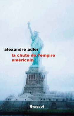 Download the eBook: La chute de l'empire américain