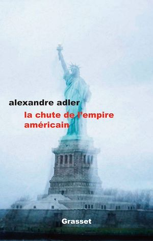 Image de couverture (La chute de l'empire américain)