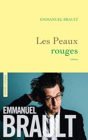 Les Peaux rouges | Brault, Emmanuel. Auteur