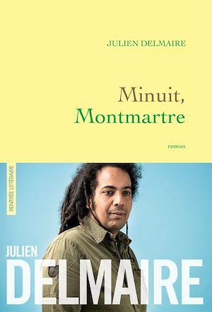 Minuit, Montmartre | Delmaire, Julien. Auteur