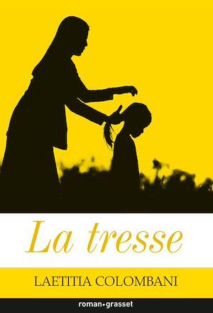 La tresse | Colombani, Laetitia. Auteur