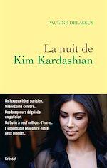Téléchargez le livre :  La nuit de Kim Kardashian