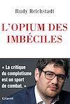 Télécharger le livre :  L'opium des imbéciles