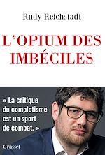 Download this eBook L'opium des imbéciles