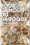 Télécharger le livre :  Pour l'amour du baroque